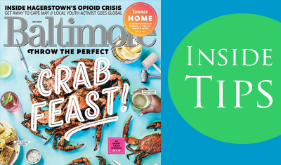 Baltimore Magazine, Insider Tips from the Architect July 2018